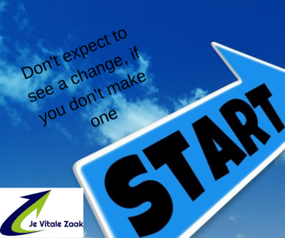 Don't expect to see a change, if you don't make one - je vitale zaak